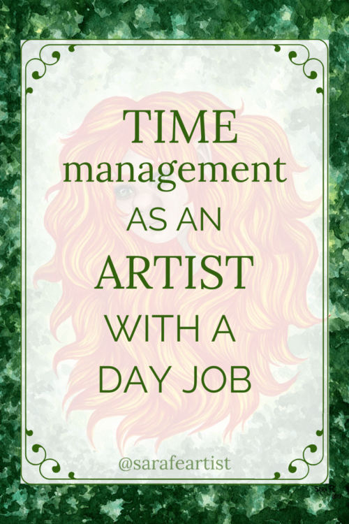 Time management as an artist with a day job